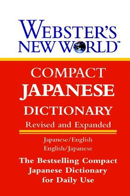 Webster's New World Compact Japanese Dictionary - Webster, and Kaneda, Fujhiko (Editor), and Rogers, Bruce (Editor)