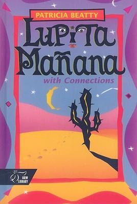 Lupita Manana: With Connections - Beatty, Patricia