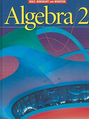 Algebra 2 - Schultz, James E, and Ellis, Wade, Jr., and Hollowell, Kathleen A