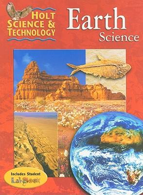 Holt Science & Technology: Earth Science - Holt Rinehart & Winston (Creator)