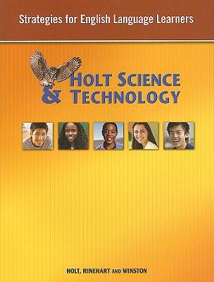 Holt Science & Technology: Strategies for English Language Learners - Holt Rinehart & Winston (Creator)