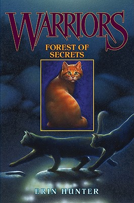 Warriors 3: Forest of Secrets - Hunter, Erin