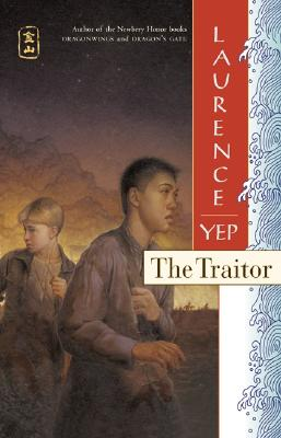 The Traitor - Yep, Laurence, Ph.D.