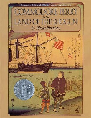 Commodore Perry in the Land of the Shogun - Blumberg, Rhoda