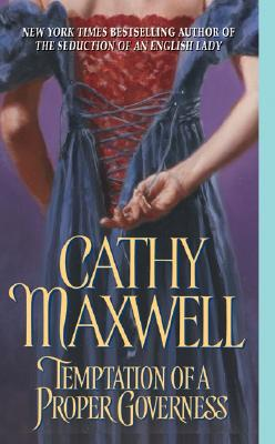 Temptation of a Proper Governess - Maxwell, Cathy