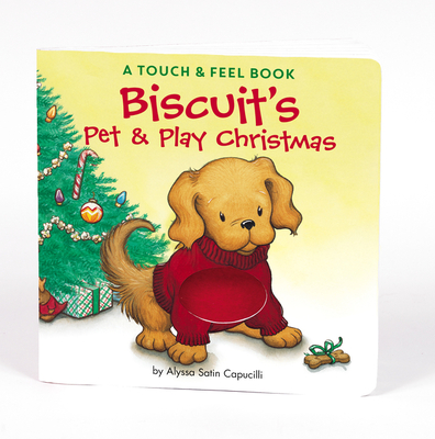 Biscuit's Pet & Play Christmas - Capucilli, Alyssa Satin, and Schories, Pat (Illustrator), and Young, Mary O'Keefe (Illustrator)