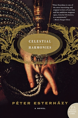 Celestial Harmonies - Esterhazy, Peter, and Sollosy, Judith (Translated by)