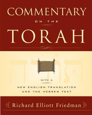 Commentary on the Torah - Friedman, Richard Elliott