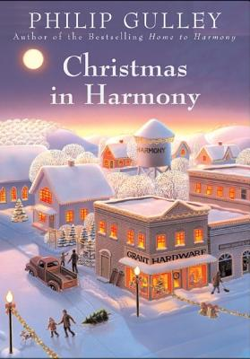 Christmas in Harmony - Gulley, Philip