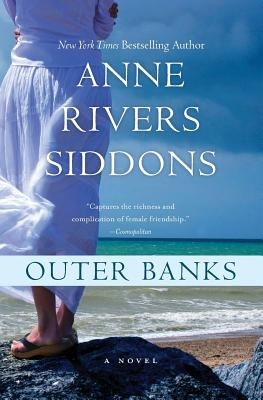 Outer Banks: An Education in Fishing and Friendship - Siddons, Anne Rivers