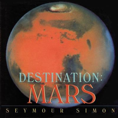 Destination: Mars - Simon, Seymour