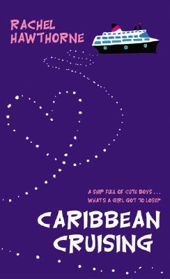 Caribbean Cruising - Hawthorne, Rachel