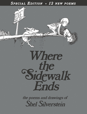 Where the Sidewalk Ends: Poems & Drawings -