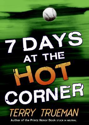7 Days at the Hot Corner - Trueman, Terry