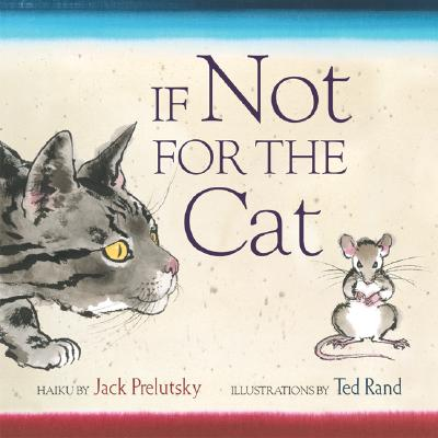 If Not for the Cat - Prelutsky, Jack