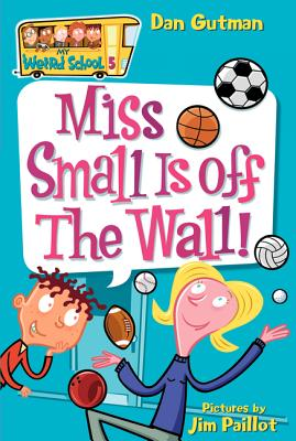 Miss Small Is Off the Wall! - Gutman, Dan