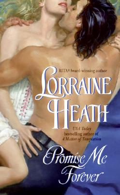 Promise Me Forever - Heath, Lorraine
