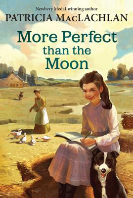 More Perfect Than the Moon - MacLachlan, Patricia