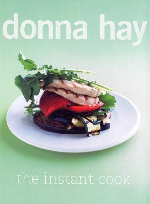 The Instant Cook - Hay, Donna
