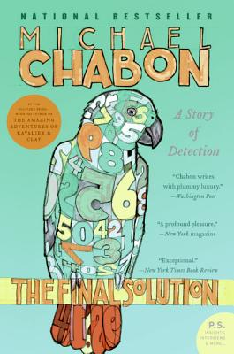 The Final Solution: A Story of Detection - Chabon, Michael