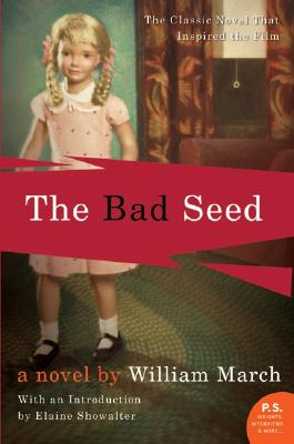 The Bad Seed - March, William