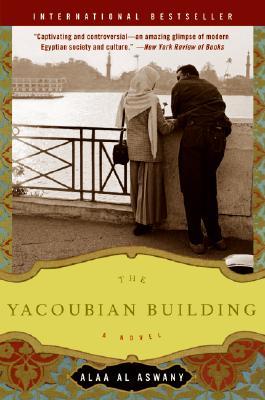 The Yacoubian Building - Al Aswany, Alaa, and Davies, Humphrey (Translated by)