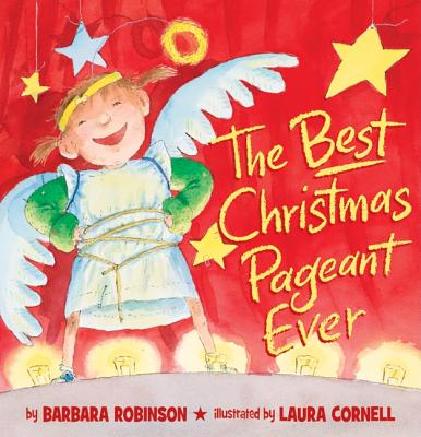 The Best Christmas Pageant Ever - Robinson, Barbara