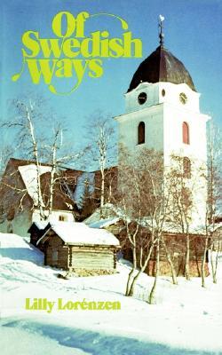 Of Swedish Ways - Lorenzen, Lilly