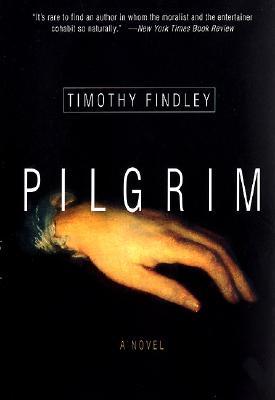 Pilgrim - Findley, Timothy
