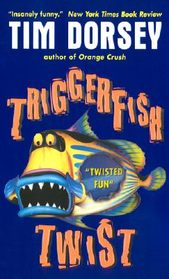 Triggerfish Twist - Dorsey, Tim