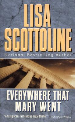 Everywhere That Mary Went - Scottoline, Lisa