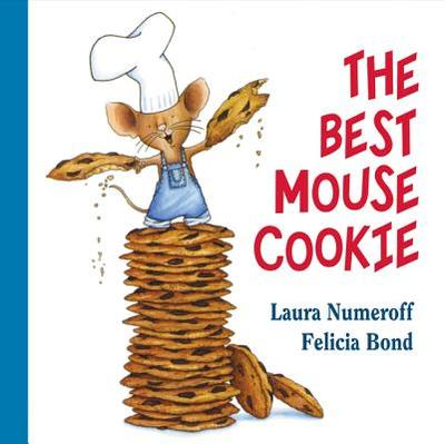 The Best Mouse Cookie - Numeroff, Laura Joffe