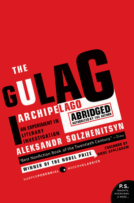 The Gulag Archipelago 1918-1956: An Experiment in Literary Investigation - Solzhenitsyn, Aleksandr I, and Whitney, Thomas P (Translated by), and Willets, Harry (Translated by)