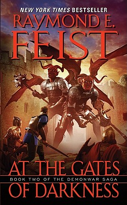 At the Gates of Darkness - Feist, Raymond E