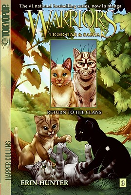 Warriors: Tigerstar and Sasha: Return to the Clans No. 3 - Hunter, Erin, and Hudson, Don