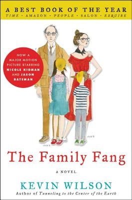 The Family Fang - Wilson, Kevin