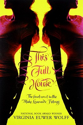 This Full House - Wolff, Virginia Euwer