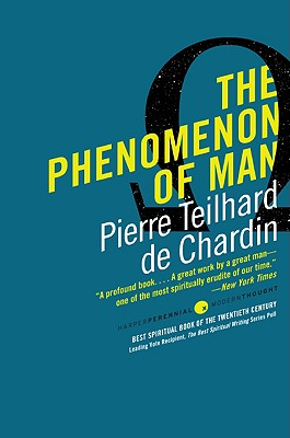 The Phenomenon of Man - Teilhard De Chardin, Pierre, and Huxley, Julian (Introduction by)