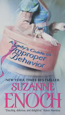 A Lady's Guide to Improper Behavior - Enoch, Suzanne