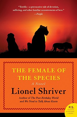 The Female of the Species - Shriver, Lionel