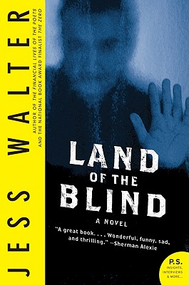 Land of the Blind - Walter, Jess