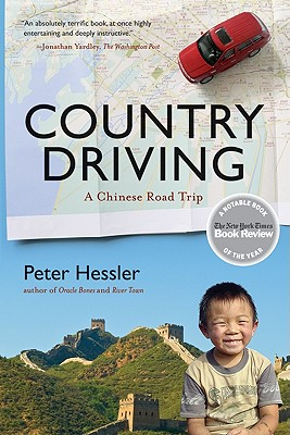 Country Driving: A Chinese Road Trip - Hessler, Peter