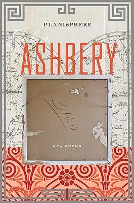 Planisphere: New Poems - Ashbery, John