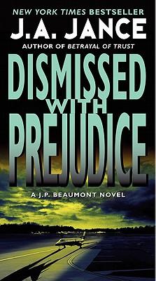 Dismissed with Prejudice - Jance, J A