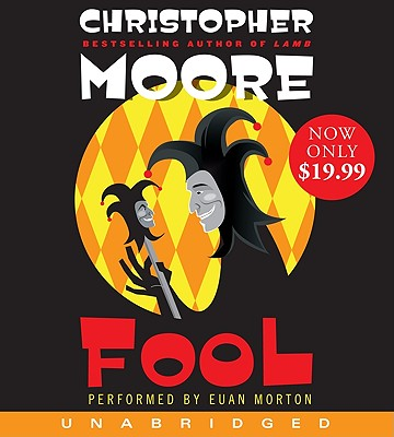Fool - Moore, Christopher, and Morton, Euan (Performed by)