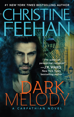 Dark Melody - Feehan, Christine