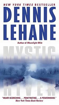 Mystic River - Lehane, Dennis