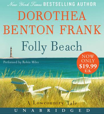 Folly Beach Low Price CD: A Lowcountry Tale - Frank, Dorothea Benton (Read by), and Miles, Robin (Read by)