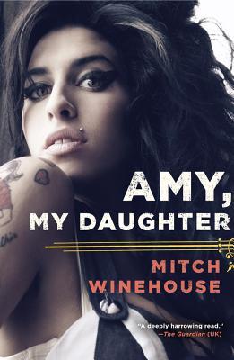 Amy, My Daughter - Winehouse, Mitch