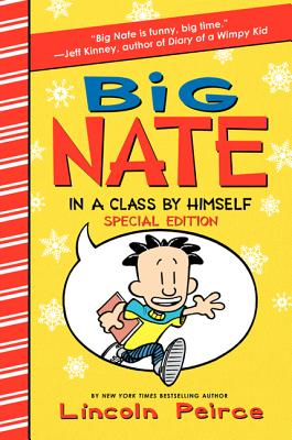 Big Nate in a Class by Himself - Peirce, Lincoln